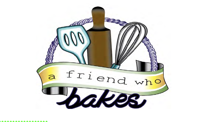 Friend Who Bakes